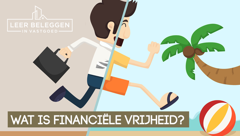 Wat is financiele vrijheid