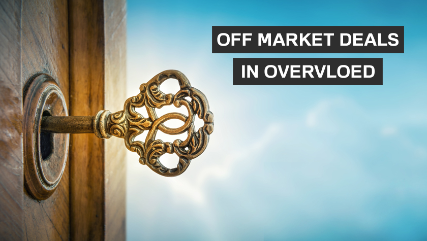 Off market deals in overvloed